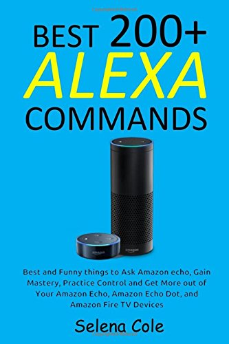 200+ Best Alexa Commands: Best and Funny things to Ask Alexa