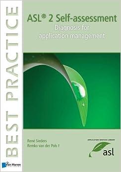 ASL 2 Self-Assessment: Diagnosis for Application Management (Best Practice (Van Haren Publishing))