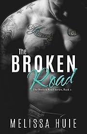 The Broken Road (The Broken Road Series Book 1)