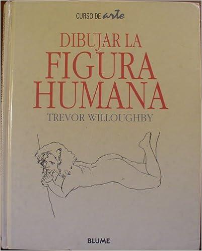 DIBUJAR LA FIGURA HUMANA