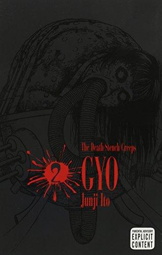 GYO, Vol. 2 (2nd Edition) (2) by Junji Ito