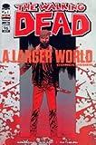 "Walking Dead #96 ""1st Print- ''A Larger World' Concludes'"""
