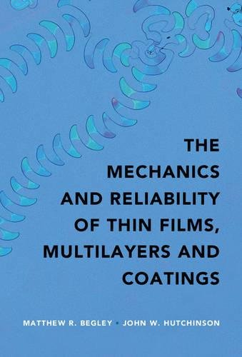 the-mechanics-and-reliability-of-films-multilayers-and-coatings