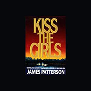 Kiss the Girls Audiobook