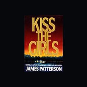 Kiss the Girls Hörbuch