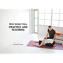 Open Source Yoga: Practice and Teaching