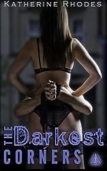 The Darkest Corners (The Club) (Volume 4)