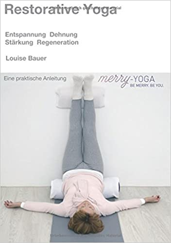 Restorative Yoga: Amazon.es: Louise Bauer: Libros en idiomas ...