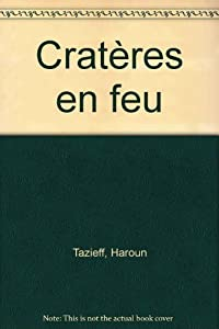 vignette de 'Cratères en feu (Haroun Tazieff)'