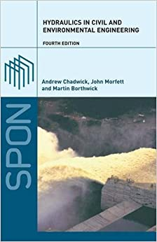 Book Hydraulics in Civil and Environmental Engineering, Fourth Edition