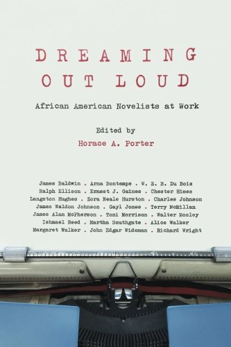 Search : Dreaming Out Loud: African American Novelists at Work