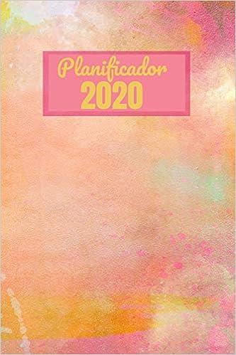 Planificador 2020: Agenda Diaria y Planificador Semanal ...