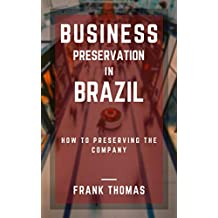 Business Preservation in Brazil (English Edition)