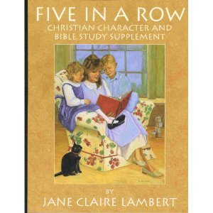 Five in a Row: Christian Character and Bible Study Supplement
