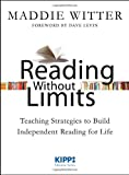 Reading Without Limits: Teaching Strategies to Build Independent Readi...