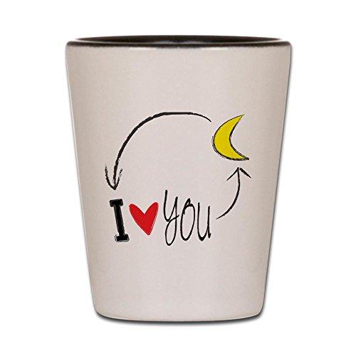 Love Shot Glass - CafePress - I love you to the moon and back Shot Glass - Shot Glass, Unique and Funny Shot Glass