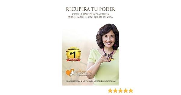Amazon.com: Recupera tu poder: Cinco principios prácticos para tomar el control de tu vida. (Spanish Edition) eBook: Amparo Jaramillo, Judith Menassa: ...