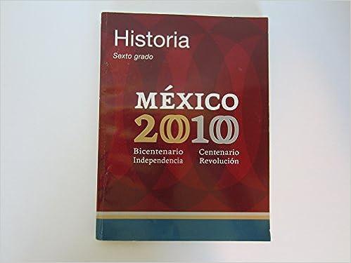 Historia Cuarto Grado: Mexico 2010 - Bicentenario Independencia ...