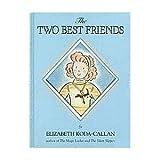 The Two Best Friends, Elizabeth Koda-Callan, 1563057301