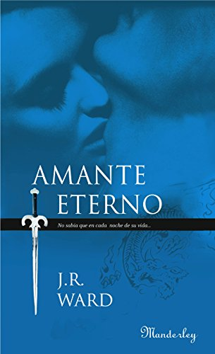 Amante Eterno (La Hermandad de la Daga Negra 2) (Spanish Edition) by