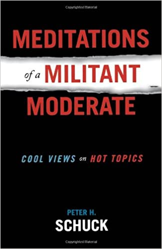 Meditations of a Militant Moderate: Cool Views on Hot Topics