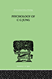 Psychology of C G Jung (International Library of Psychology)
