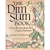 The Dim Sum Book, Eileen Yin-Fei Lo, 0517545810