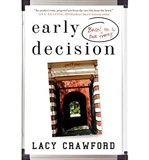By Lacy Crawford - Early Decision: A Novel (Reprint) (2014-09-10) [Paperback]