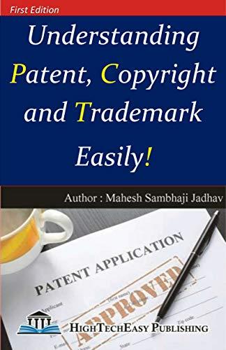 Understanding Patent, Trademark & Copyright Law