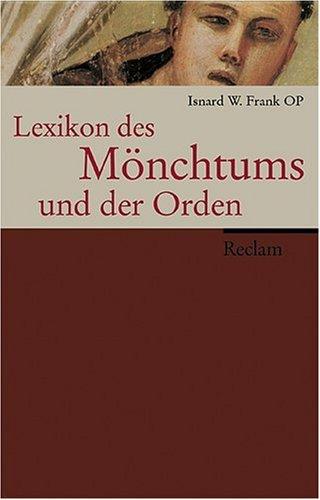 Lexikon des Mönchtums und der Orden