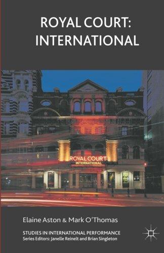 Royal Court: International (Studies in International Performance)
