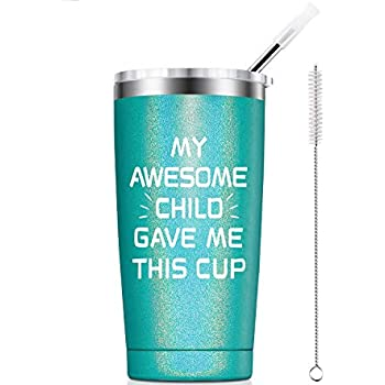 Amazon.com: My Awesome Child Gave Me This Cup Tumbler Mom