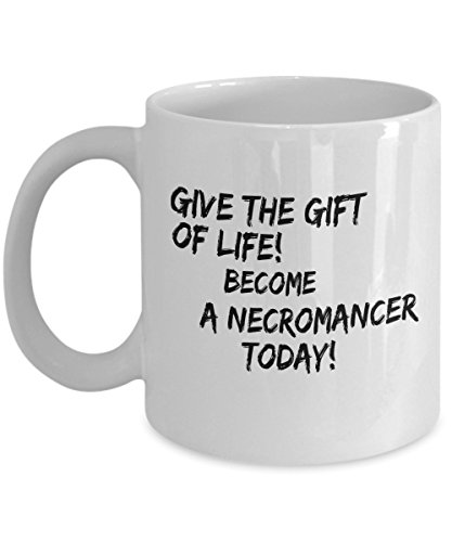 Halloween Give The Gift Of Life! Become A Necromancer Mug -