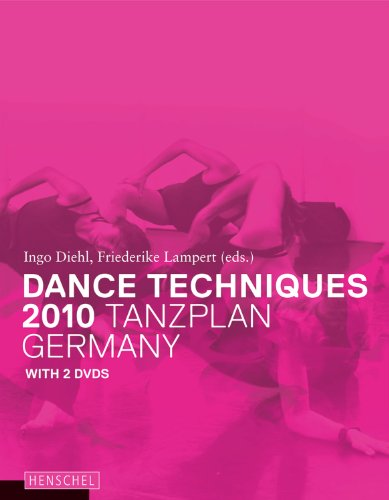 Dance Techniques 2010: Tanzplan Germany