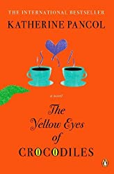 The Yellow Eyes of Crocodiles: A Novel by Pancol, Katherine (2013) Paperback