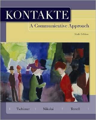 E.Tschirner's, B.Nikolai's,T.Terrell's Kontakte 6th(sixth) edition(Kontakte: A Communicative Approach (Student Edition) [Student Edition] [Hardcover])(2008) - Kontakt Player