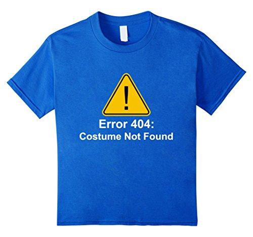 [Kids 404 Error Costume Not Found T-Shirt - Halloween Shirt 4 Royal Blue] (Costume Not Found 404)