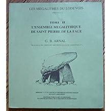 L'Ensemble mégalithique de Saint-Pierre-de-la-Fage (Les Mégalithes du Lodevois, Hérault)