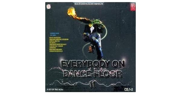 Mamta Sharma, Aishwarya, Daler Mehndi, Shaan, Rahat Feteh Ali Khan - Everybody on Dance Floor Volume 11 2 CD Set (Bollywood CD) - Amazon.com Music