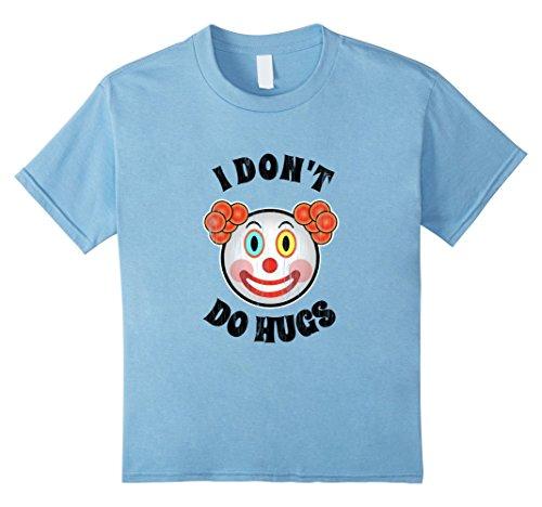 Kids I Don't Do Hugs Shirt, Creepy Clown Tee, Clown Emoji T-Shirt 4 Baby (Clown Clothes)