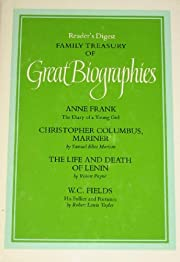 Family Treasury of Great Biographies:…