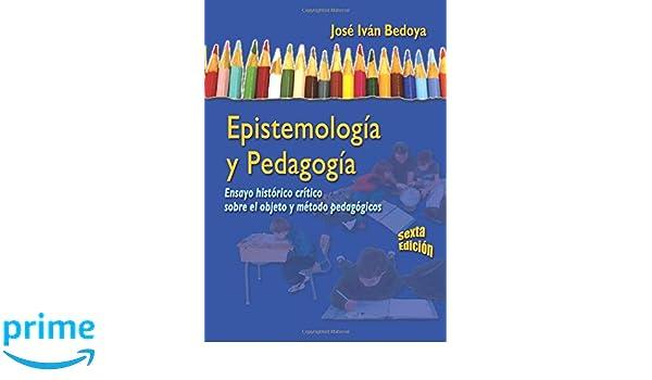 epistemologia y pedagogia de jose ivan bedoya