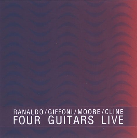 Moore / Cline / Four Guitars Live / US / Important Records (2) / 2006 [CD] ()