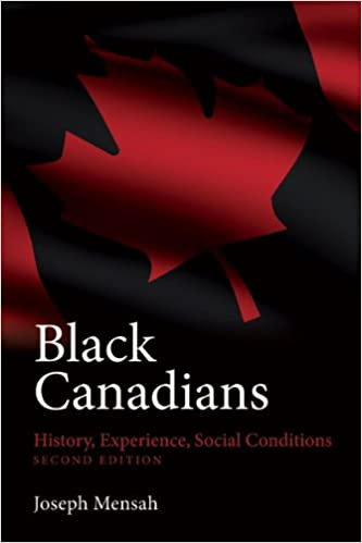 Image result for Black Canadians: History, Experiences, Social Conditions Joseph Mensah