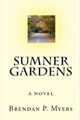 Sumner Gardens - A Coming-of-Age Novel Kindle Edition