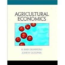Agricultural Economics by H. Evan Drummond Ph.D. (2000-09-05)