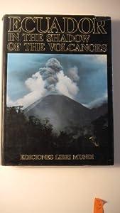 Hardcover Ecuador - In the Shadow of the Volcanoes [English Version] Book