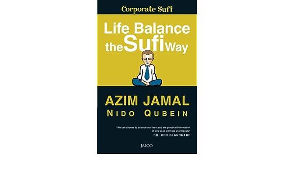 Life Balance The Sufi Way: 1