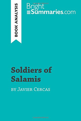 Soldiers of Salamis by Javier Cercas (Book Analysis): Detailed Summary, Analysis and Reading Guide