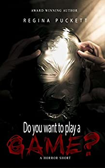 Do You Want to Play a Game? by [Puckett, Regina]